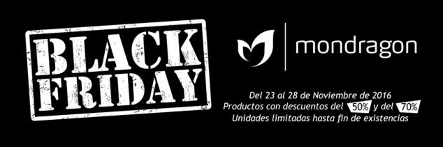 Mondragon BLACK FRIDAY 2016